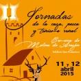Jornadas de la caza, pesca y turismo rural 2015 en Molina de Aragón